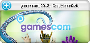 Event: gamescom 2012 - Das Messefazit