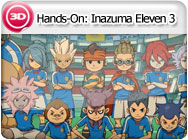 3DS-Hands-On: Inazuma Eleven 3