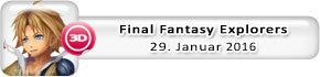 Final Fantasy Explorers (29. Januar)