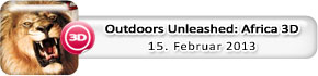 Outdoors Unleashed: Africa 3D (15. Februar)
