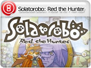 DS: Solatorobo: Red the Hunter