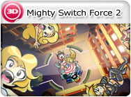 3DS-Hands: Mighty Switch Force 2