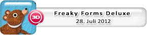 Freaky Forms Deluxe (28. Juli)