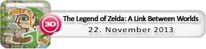 The Legend of Zelda: A Link Between Worlds (22. November)